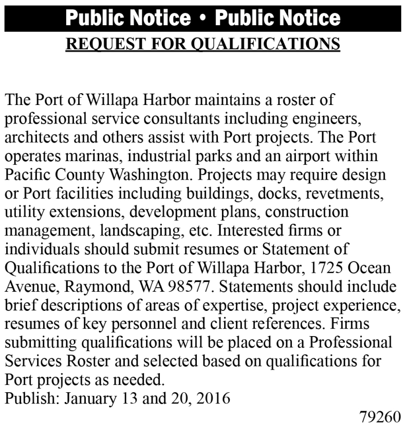 LEGAL 79260: REQUEST FOR QUALIFICATIONS BY THE PORT OF WILLAPA HARBOR
