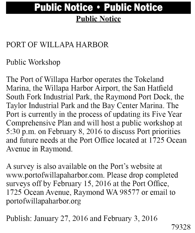 LEGAL 79328: PORT OF WILLAPA HARBOR  Public Workshop