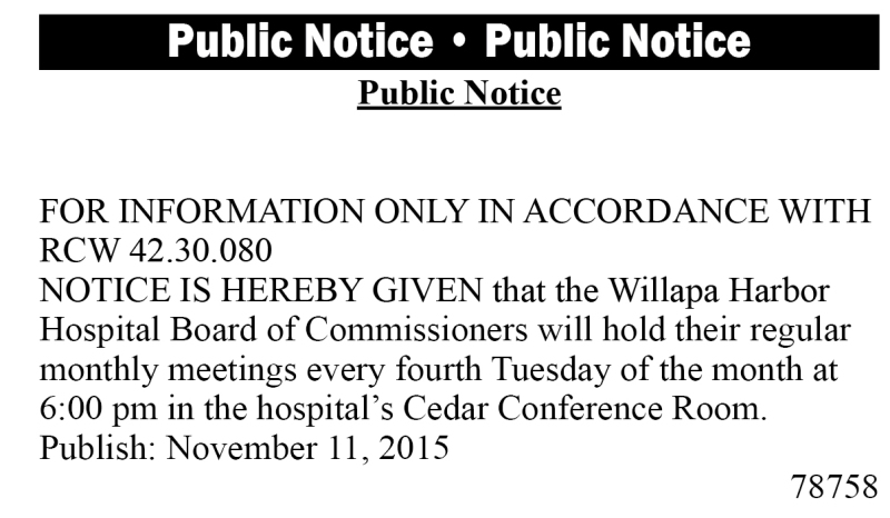 Legal 78758: Willapa Harbor Hospital Board meeting